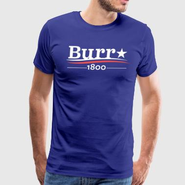 Burr 1800 - Men's Premium T-Shirt