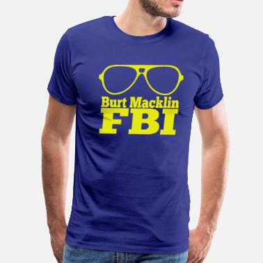 Parks And Recreation Burt Macklin FBI - Parks And Recreation  - Men's Premium T-Shirt