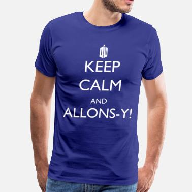 Allonsy Kep Calm And Allonsy! - Men's Premium T-Shirt