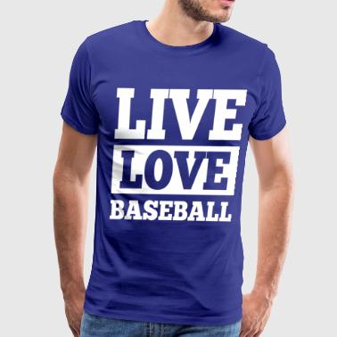 Live Love Baseball - Men's Premium T-Shirt