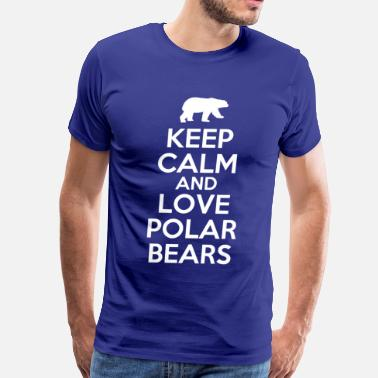 Keep Calm And Love Polar Bears keep_calm_and_love_polar_bears - Men's Premium T-Shirt
