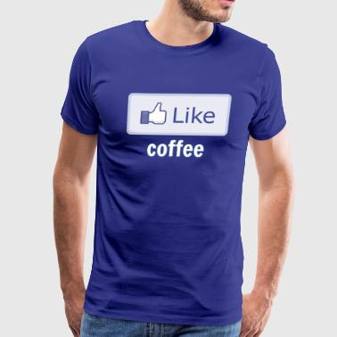 Like Coffee - Men's Premium T-Shirt