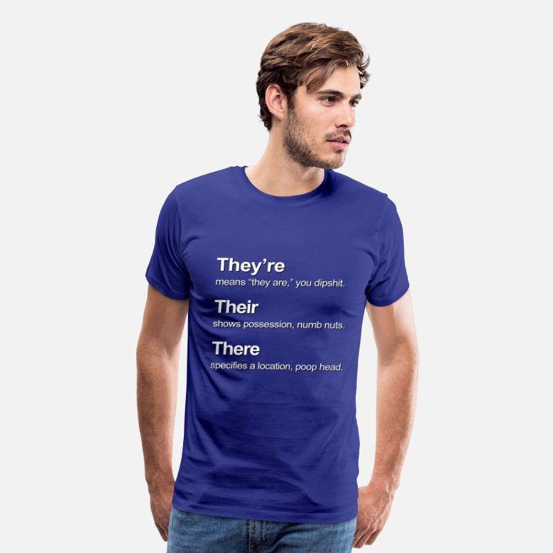 Grandma T-Shirts - There, Their, They're: Get It RIGHT! - Men's Premium T-Shirt royal blue