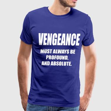 London Has Fallen VENGEANCE-BARKAWI-QUOTES- - Men's Premium T-Shirt