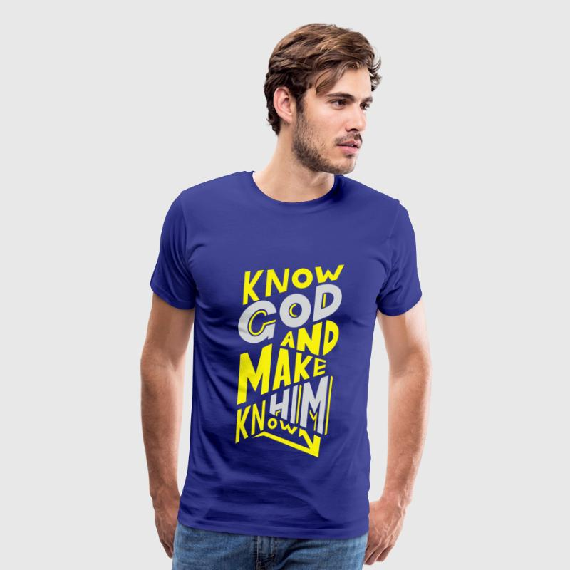 Know God and Make Him Known Sport Shirt - Men's Premium T-Shirt