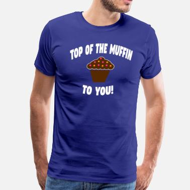Youre Schmoopy Top Of The Muffin To You - Seinfeld - Men's Premium T-Shirt