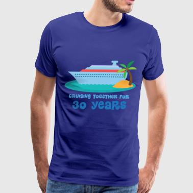30th Anniversary Gift (Cruise) - Men's Premium T-Shirt
