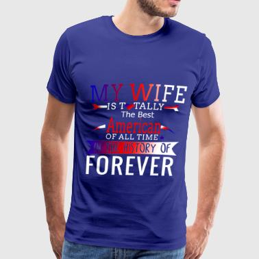 American Wife My American Wife - Men's Premium T-Shirt