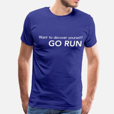 Discover Want to discover yourself? Go run - Men's Premium T-Shirt
