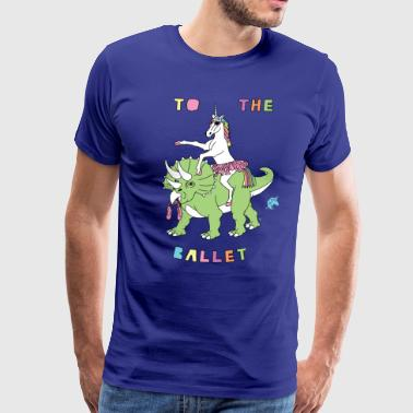 To The Ballet Unicorn Riding Dinosaur - Men's Premium T-Shirt