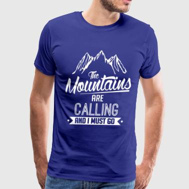 Mountains Are Calling Skiing: the mountains are calling - Men's Premium T-Shirt