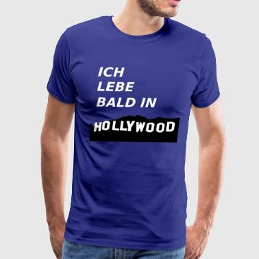 Flaps Ich lebe bald in Hollywood - Men's Premium T-Shirt