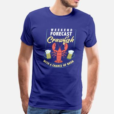 Crawfish Crawfish With a Chance of Beer - Men's Premium T-Shirt