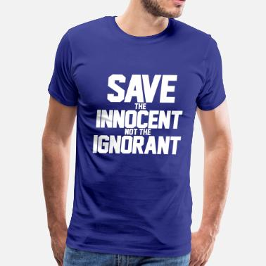 Innocence save the innocent - Men's Premium T-Shirt