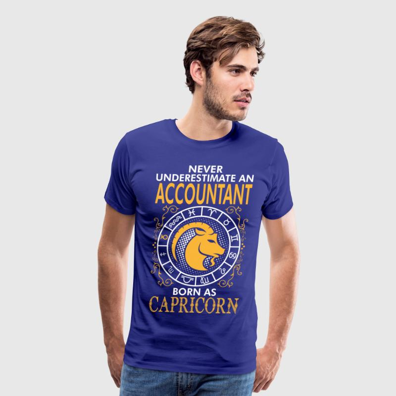 Never Underestimate An Accountant Born As Capricor - Men's Premium T-Shirt