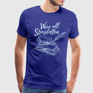 We're All Storytellers (Light) - Men's Premium T-Shirt