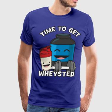 Time To Get Wheysted - Men's Premium T-Shirt