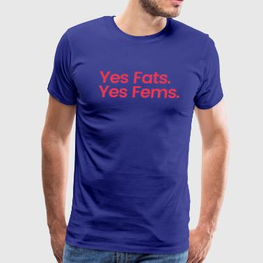 Gays Fat Beyr and Cubb Fats and Fems. - Men's Premium T-Shirt