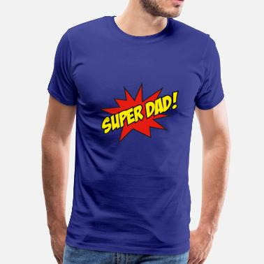 Dad Super Dad! - Men's Premium T-Shirt