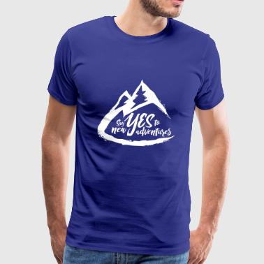 Say Yes to New Adventures! - Men's Premium T-Shirt