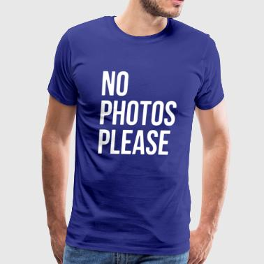 No Photos Please - Men's Premium T-Shirt