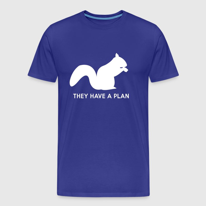 Squirrels. They have a plan - Men's Premium T-Shirt