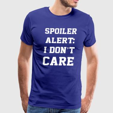 i dont care - Men's Premium T-Shirt