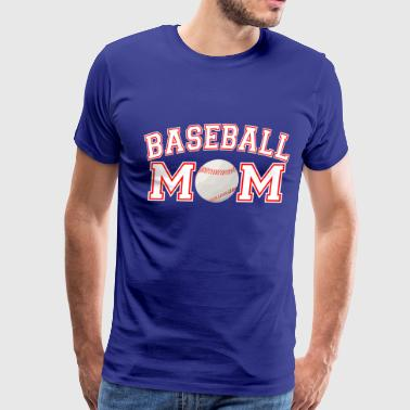 Baseball mom, Softball Mom, Baseball mom gifts - Men's Premium T-Shirt