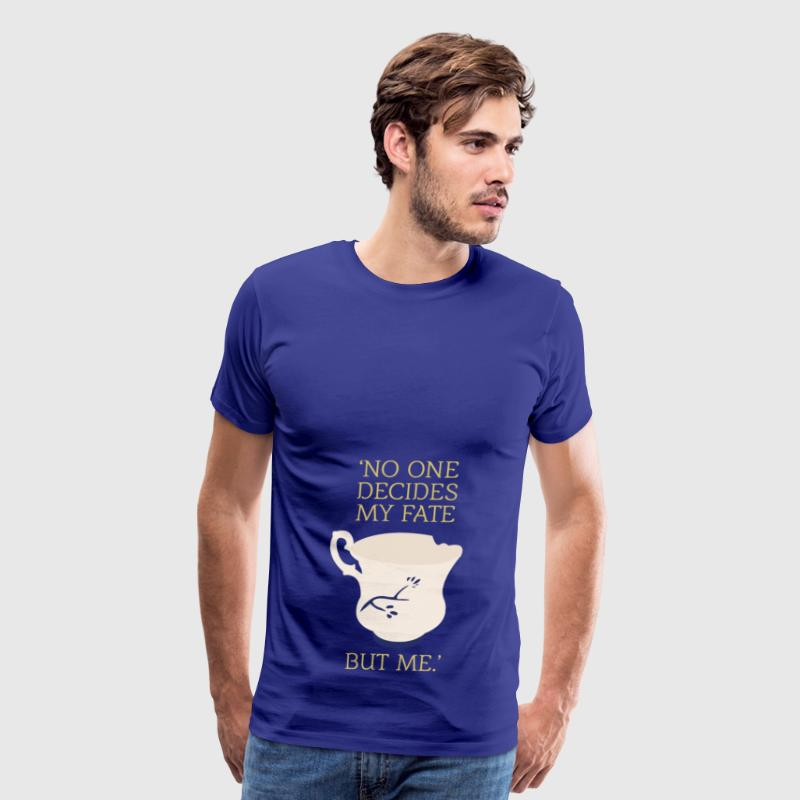 No one decides my fate but me - Men's Premium T-Shirt