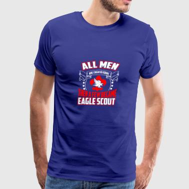 All Men are Created Equal Eagle Scout - Men's Premium T-Shirt