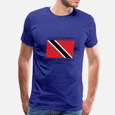 Trinidad And Tobago Trinidad and Tobago Mission Called to Serve Flag - Men's Premium T-Shirt