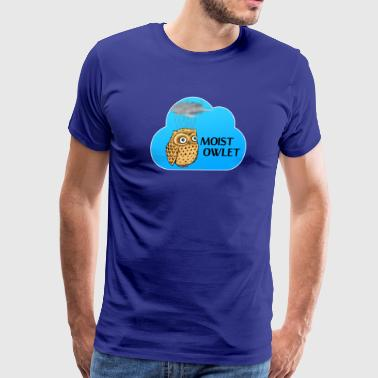 Moist Owlet - Men's Premium T-Shirt