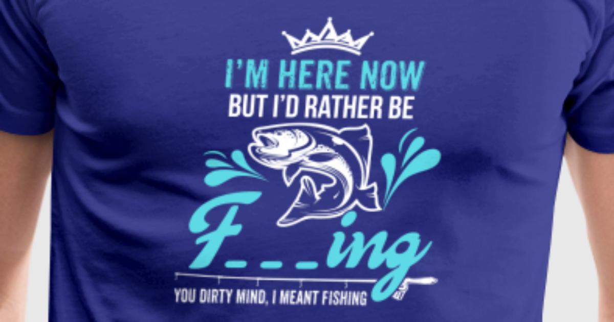 Funny shirt for fishing lover gift ideas for dad t shirt for Gift ideas for fishing lovers