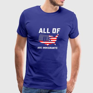 Immigrant Rights Designs - Men's Premium T-Shirt