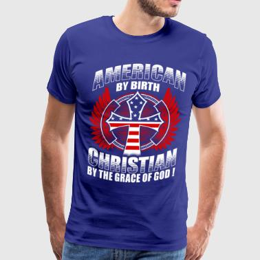 CHRISTIAN BY THE GRACE OF GOD - CHRISTIAN SHIRTS - Men's Premium T-Shirt