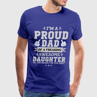 proud dad awesome daughter - Men's Premium T-Shirt