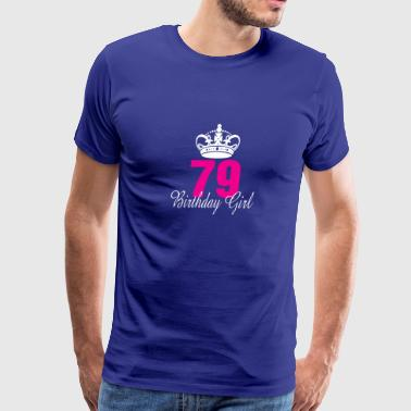 Birthday Girl 79 Years Old - Men's Premium T-Shirt