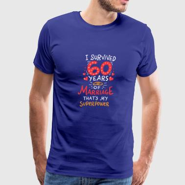 I Survived 60 Years Of Marriage Gift - Men's Premium T-Shirt