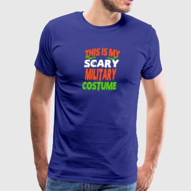 Military - SCARY COSTUME HALLOWEEN SHIRT - Men's Premium T-Shirt