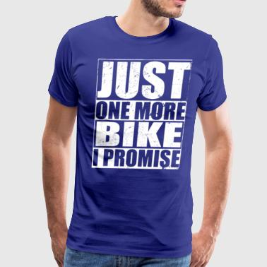 Just One More Promie Bike - Men's Premium T-Shirt