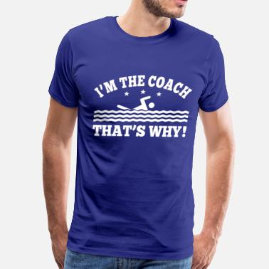 Swim Coach Swimming Coach - Men's Premium T-Shirt