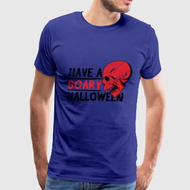 Halloween Skull - Have a scary halloween - Men's Premium T-Shirt
