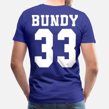 Al Bundy bundy 33 - Men's Premium T-Shirt