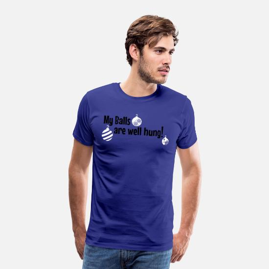 Grinch T-Shirts - My balls are well hung! - Men's Premium T-Shirt royal blue
