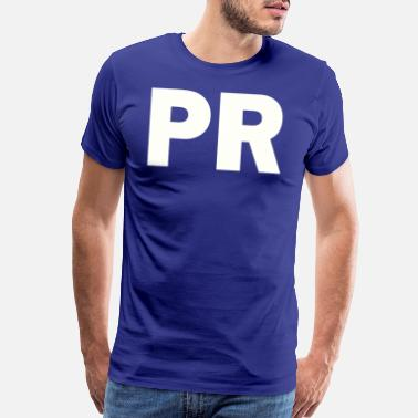 Pr PLACE AND TIME PR WHITE - Men's Premium T-Shirt