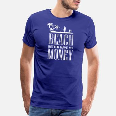 58a4a12e Funny Metal Detecting Design - Beach Money - Men's Premium T-Shirt
