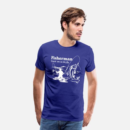 Fisherman T-Shirts - Fisherman Catch 'em on the fly - Men's Premium T-Shirt royal blue