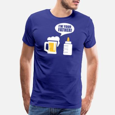 I M Your Father Beer I m Your Father Funny tshirt - Men's Premium T-Shirt