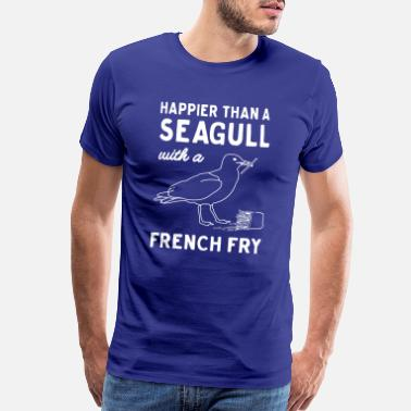 Happier Happier Than A Seagull With A French Fry - Men's Premium T-Shirt