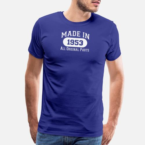 65th Birthday Gifts Made 1953 All Original Parts Mens Premium T